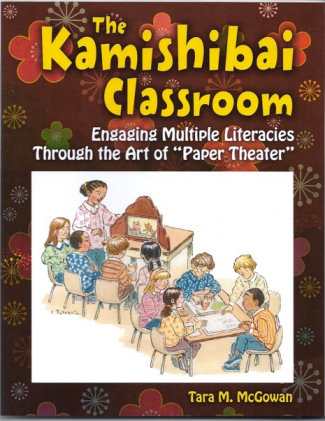 The Kamishibai Classroom, Engaging Multiple Literacies Through the Art of